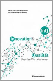 InnovationsQualität - Über den Wert des Neuen
