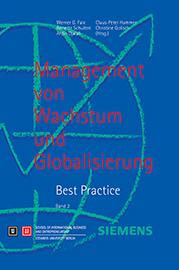 Management von Wachstum und Globalisierung. Best Practice. Band 2