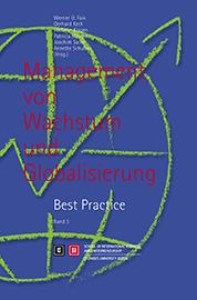Management von Wachstum und Globalisierung. Best Practice. Band 3