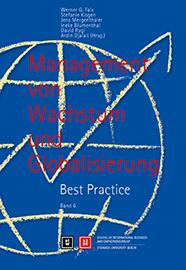 Management von Wachstum und Globalisierung. Best Practice. Band 6