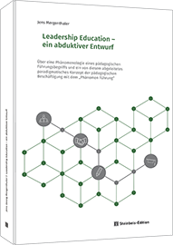 Leadership Education - ein abduktiver Entwurf