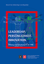 Leadership. Persönlichkeit. Innovation. Bildung und Forschung an der SIBE