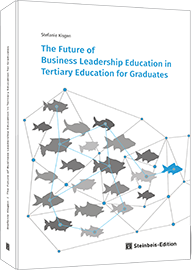 The Future of Business Leadership Education in Tertiary Education for Graduates
